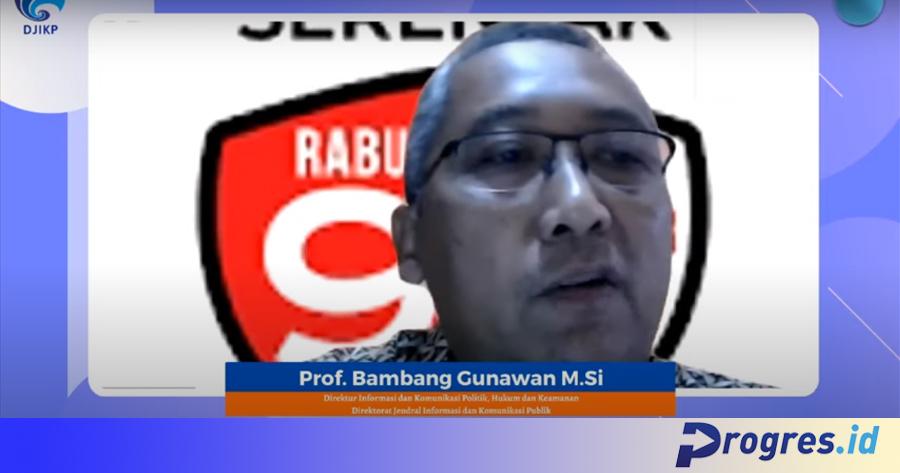 Direktur Komunikasi dan Informasi Politik, Hukum dan Keamanan Dirjen Informasi Komunikasi Publik (DJIKP) Kemkominfo, Prof. Bambang Gunawan berbicara pada acara webinar dengan tema