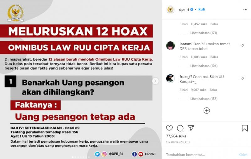 Akun Instagram DPR RI membagikan 12 hoaks Omnibus Law Cipta Kerja. Tapi setelah mengunggah informasi ini, justru mendapat respon negatif para pengguna Instagram (tangkapan layar)